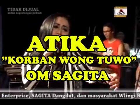 ATIKA OM SAGITA - KORBAN WONG TUWO LIVE IN WLINGI BLITAR 2015