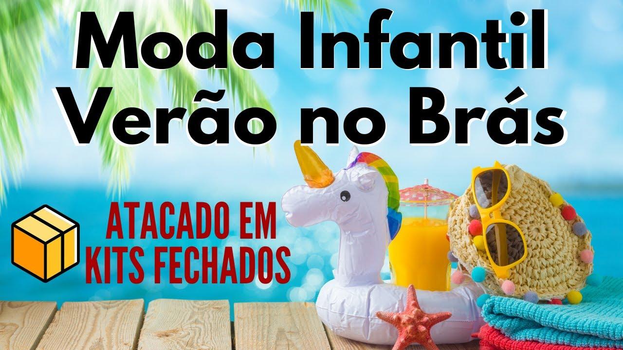 MODA INFANTIL NO BRÁS (VERÃO 2021)