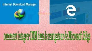 comment intégrer IDM dans le navigateur Edge