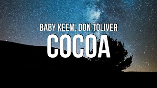 Baby Keem - cocoa (Lyrics) ft. Don Toliver
