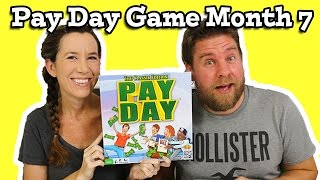 Pay Day Game Month 7