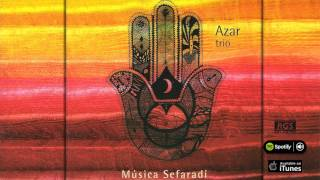 Azar Trío Música Sefaradí Full album