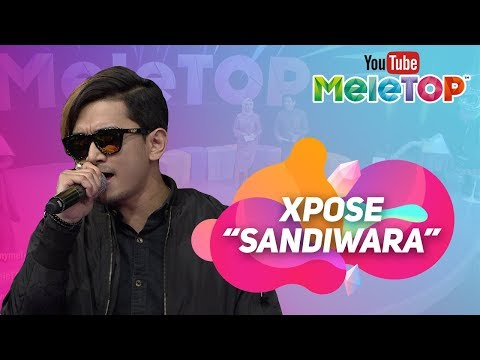 Xpose - Sandiwara [Persembahan LIVE MeleTOP]