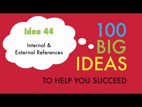 Big Idea No.44 - Internal and External Referencing