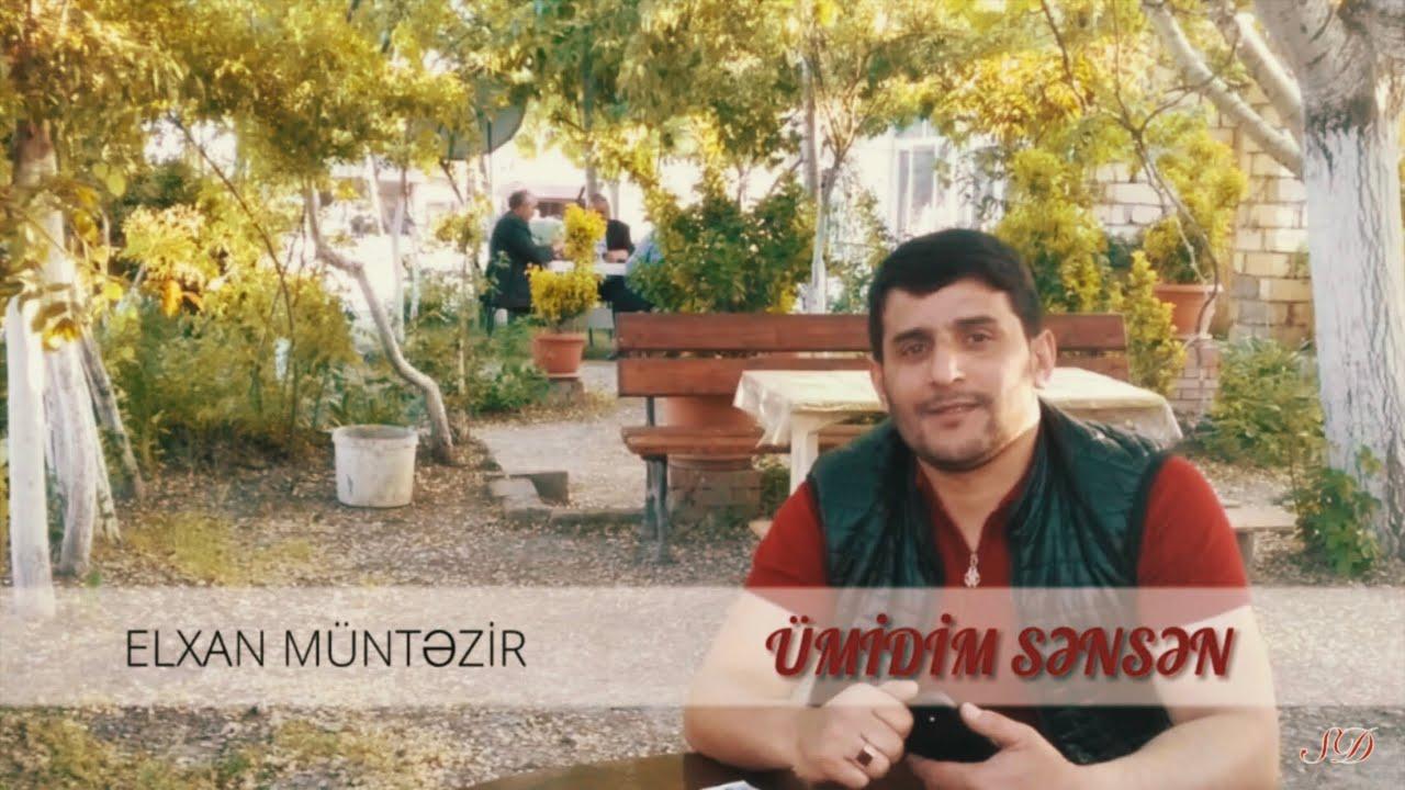 Elxan Müntəzir - Ümidim sənsən / 2019
