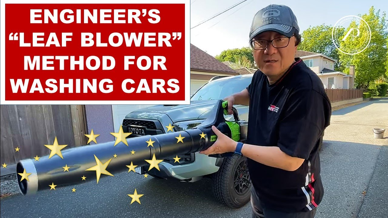 ENGINEER EXPLAINS BEST METHOD FOR WASHING CARS & TRUCKS - Using Leaf Blower as a Tool!