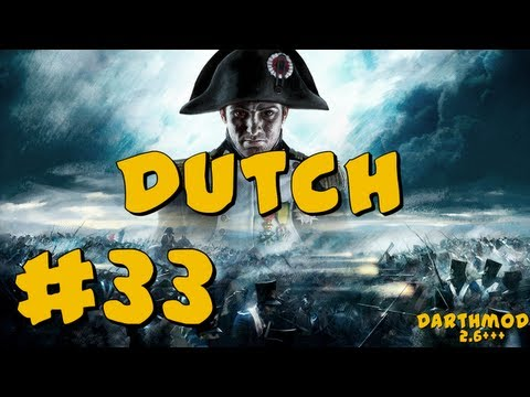 Napoleon Total War: Darthmod - Dutch Campaign Part 33 ~ Leaps and Bounds!