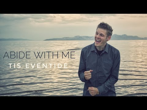 Abide With Me Tis Eventide Music  in 4k