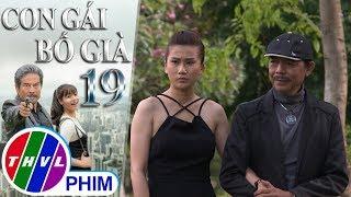 THVL | Con gái bố già - Tập 19[2]: Ông trùm Chu ao ước có được người nhân tình giống Phen