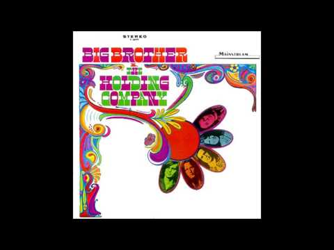 Big Brother & The Holding Company 1967 (Full Album)