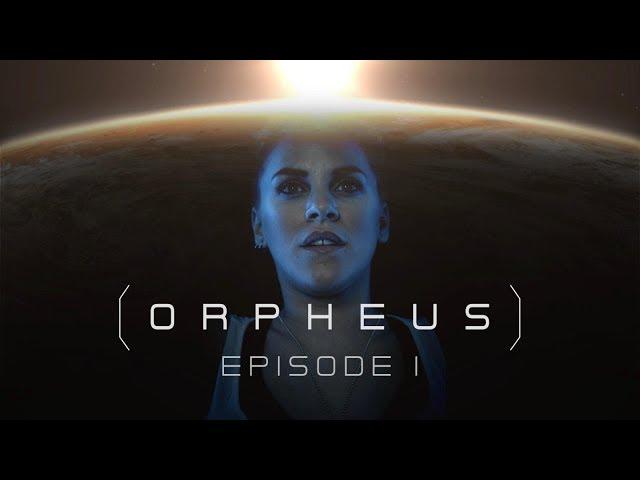 ORPHEUS - Épisode 1