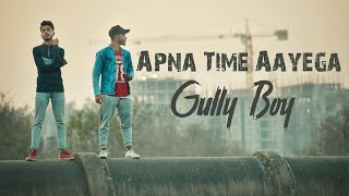 APNA TIME AAYEGA | GULLY BOY | Dance Choreography| Ranveer Singh |Divine