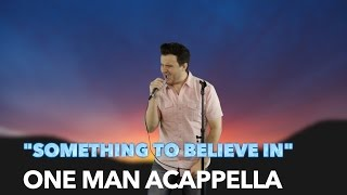 Something to Believe In - Parachute - Acapella Cover by Jared Halley