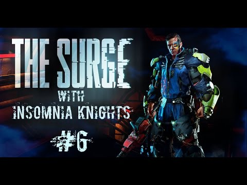 Let's Play The Surge - Part 6 - Big SISTER 1/3. Sexy Boss Time.
