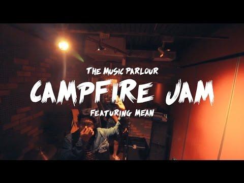 CampFire Jam (feat. Mean) // The Music Parlour Singapore
