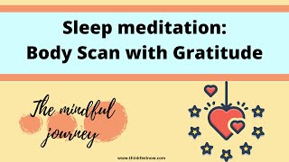 Sleep meditation: gratitude Body Scan