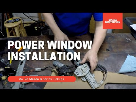 How To Install Power Windows in your Mazda B2200