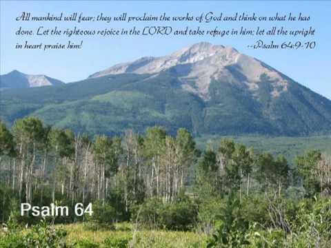 Psalm 64 (with text - press on more info.)
