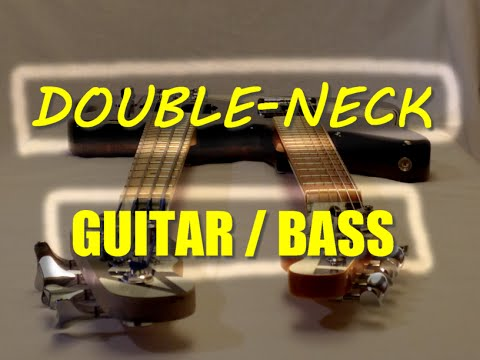 Ep6 - DIY Double-neck Guitar Bass