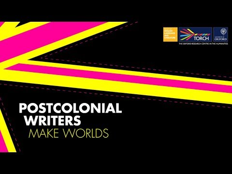 Postcolonial Writers Make Worlds: introduction to the project