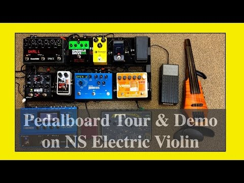 Pedalboard Tour & Demo on NS Electric Violin