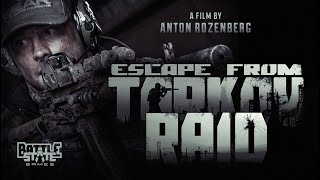Escape from Tarkov. Raid. Полный фильм.