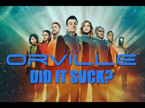 THE ORVILLE Season 1 - DID IT SUCK?