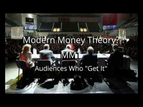 Modern Money Theory MMT  Audiences Who Get It   Dr Stephanie Kelton