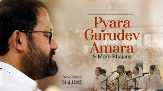 Pyara Gurudev Amara & More Bhajans | 30 Minute Bhakti with Amit Sheth and Namah Mehta