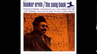"3.""All the Things You Are""  SongBook/Booker Ervin"