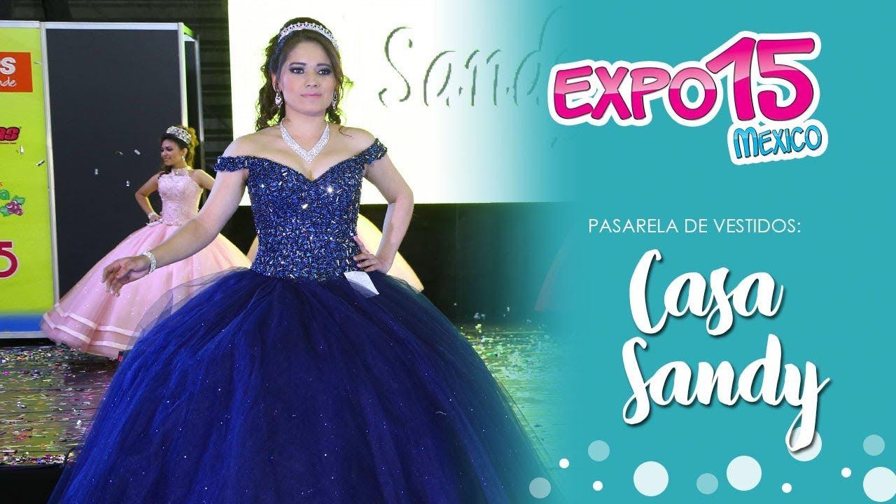 Expo 15 Pasarela De Vestidos Por Casa Sandy Febrero 2018