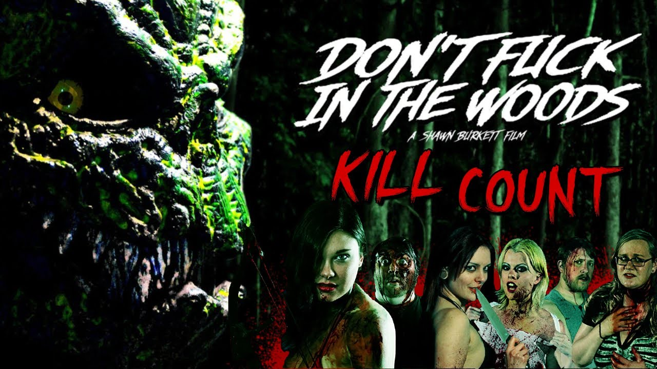 Download Don't Fuck in the Woods (2016) - Kill Count S05 - Death Central