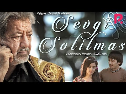 Sevgi sotilmas (o'zbek film) | Севги сотилмас (узбекфильм) 2018