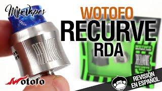 Wotofo RECURVE RDA by Mike Vapes / la coronación de Mike / revisión
