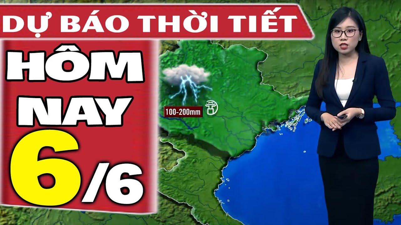 Dự báo thời tiết hôm nay mới nhất ngày 6/6/2021   Dự báo thời tiết 3 ngày tới   Thông tin thời tiết hôm nay và ngày mai