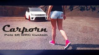 Vw Polo 6r Gti ★ Wrc Custom * Carporn *