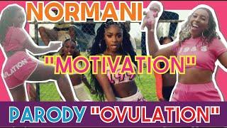"""Normani """"Motivation"""" Music Video PARODY (""""Ovulation"""") Remix"""