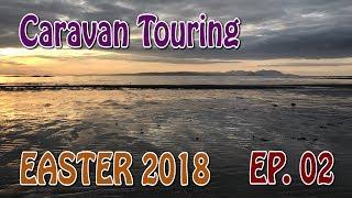 Easter Caravan Touring Holiday 2018 - Episode 2 | Culzean Castle