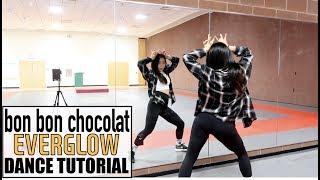 EVERGLOW (에버글로우) - 봉봉쇼콜라 (Bon Bon Chocolat) - Lisa Rhee Dance Tutorial