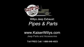 Willys Jeep Exhaust Pipes & Parts