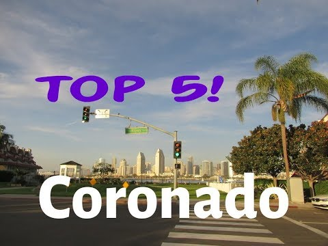 Top 5 Things To Do on Coronado Island | San Diego Travel Guide