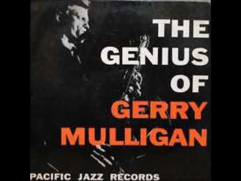 Gerry Mulligan  - The Genius of Gerry Mulligan ( Full Album )