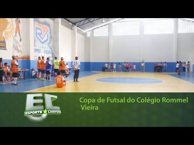 Copa de Futsal do Colégio Rommel Vieira