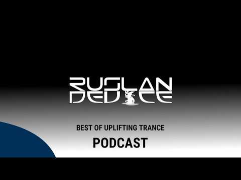 ♫ Best of Uplifting Trance [January 2019] PODCAST ▶️