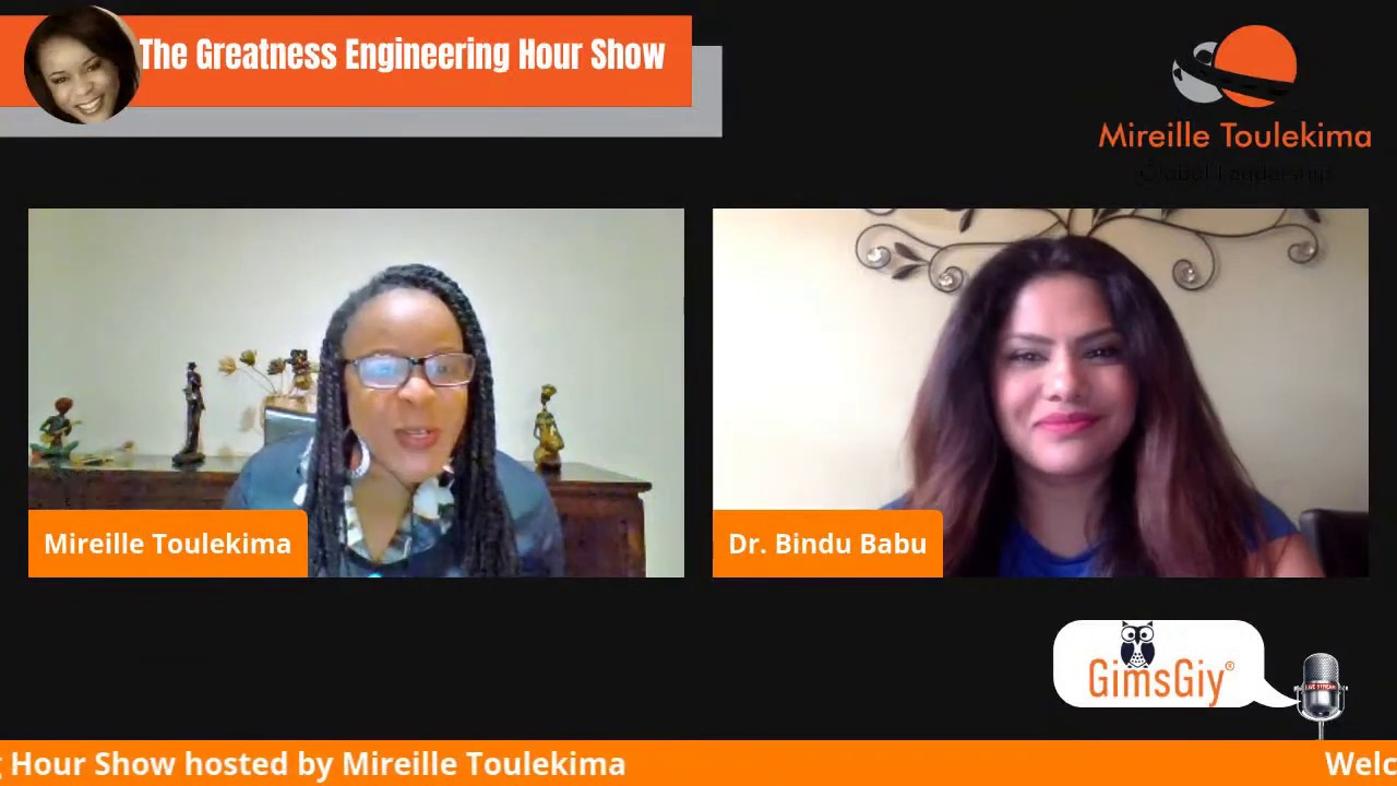 Dr. Bindu Babu on the The Greatness Engineering Hour Show with Host Mireille Toulekema
