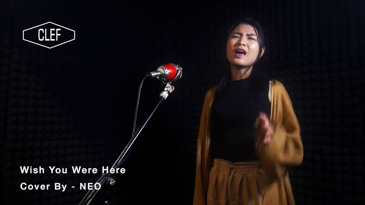Wish you were here ( Cover by - NEO )