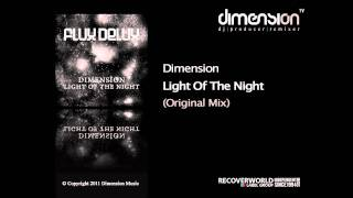 Dimension - Light Of The Night (Original Mix) [Flux Delux/Discover]