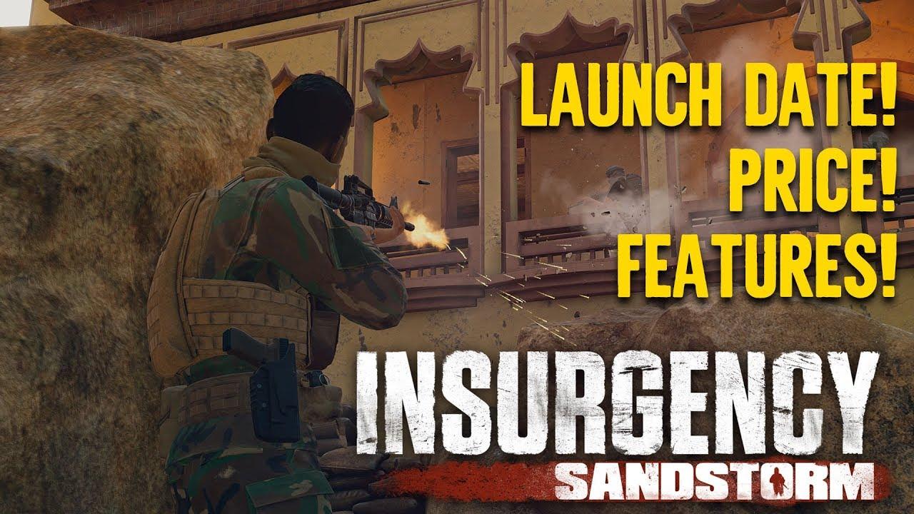 Insurgency: Sandstorm News - Insurgency: Sandstorm Release Date