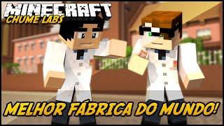 Minecraft: CHUME LABS - MELHOR FÁBRICA DO MUNDO! #1