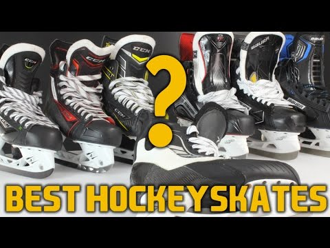 Which hockey skates are the best and why ?
